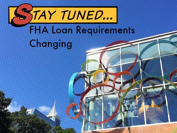 Usda Home Loans >> FHA Mortgage Requirements Update, NC Mortgage